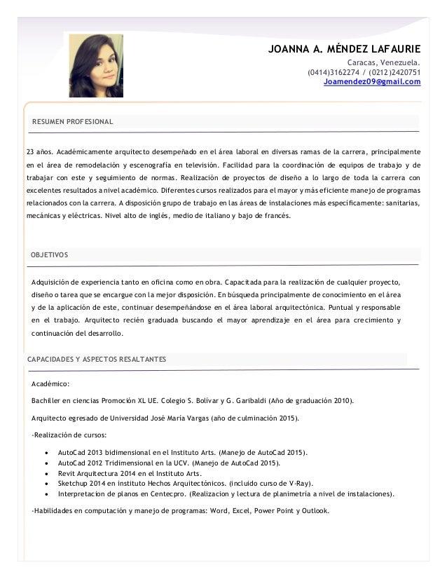 JOANNA A. MÉNDEZ LAFAURIE Caracas, Venezuela. (0414)3162274 / (0212)2420751 Joamendez09@gmail.com RESUMEN PROFESIONAL 23 a...