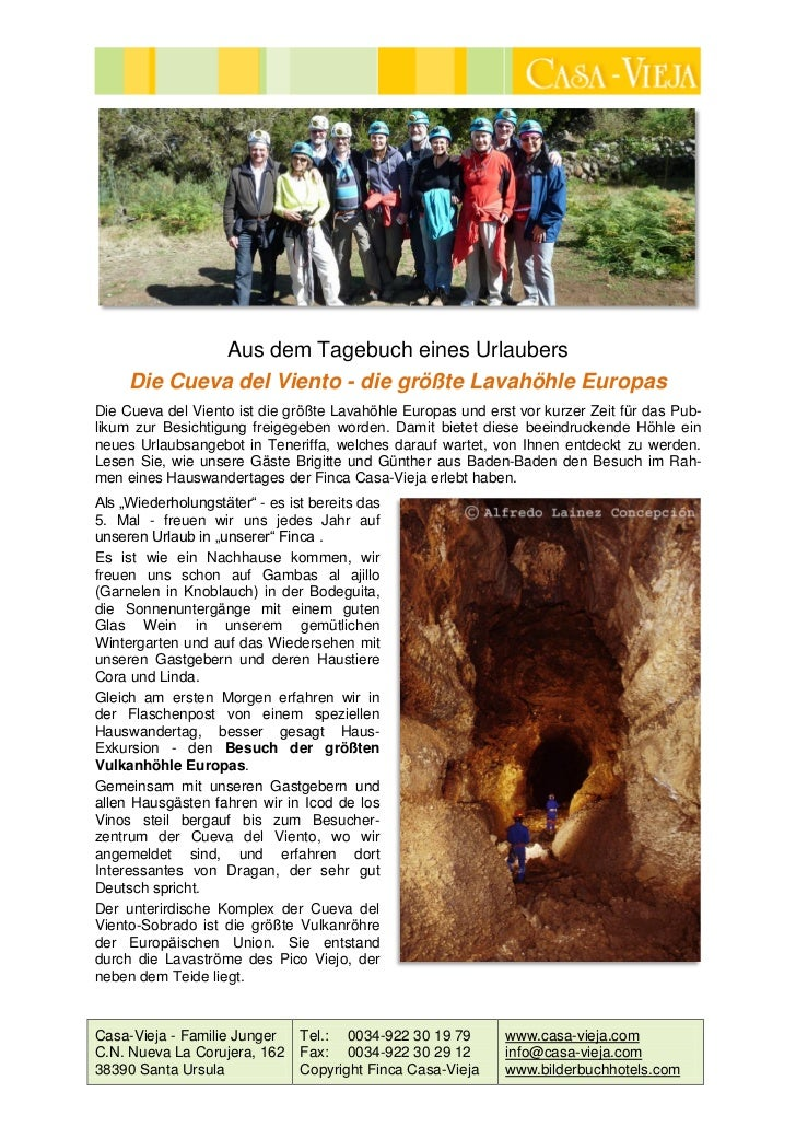 Aus dem Tagebuch eines Urlaubers     Die Cueva del Viento - die größte Lavahöhle EuropasDie Cueva del Viento ist die größt...
