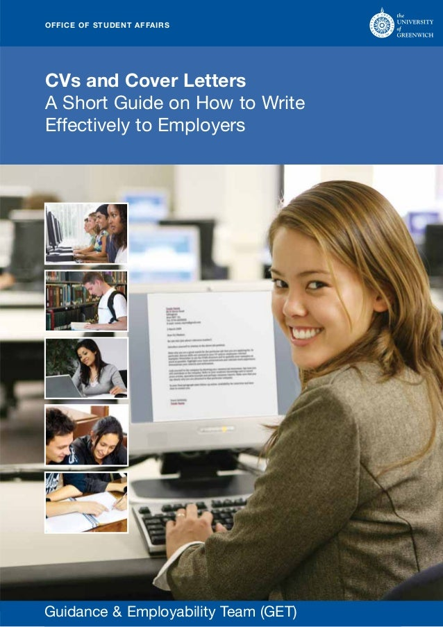 OFFICE OF STUDENT AFFAIRSCVs and Cover LettersA Short Guide on How to WriteEffectively to EmployersGuidance & Employabilit...