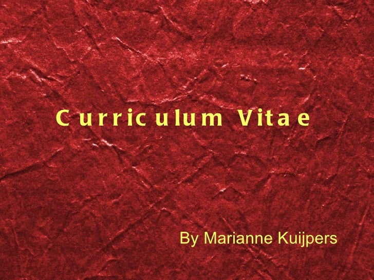 Curriculum Vitae By Marianne Kuijpers