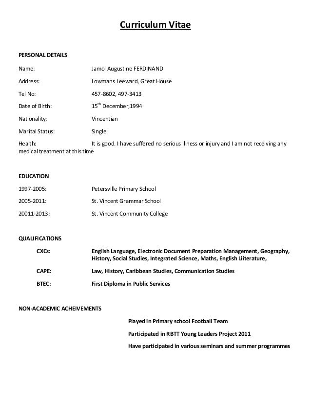 Example Of Resume Vitae Curriculum Vitae PERSONAL DETAILS Name: Jamol Augustine FERDINAND Address: Lowmans Leeward, ...