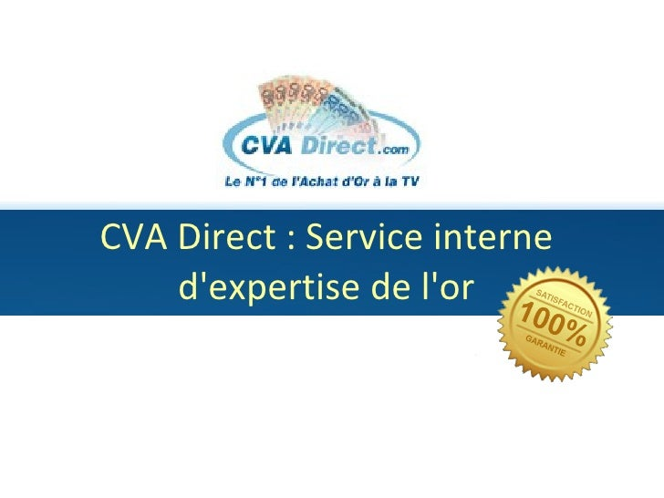 CVA Direct : Service interne d'expertise de l'or