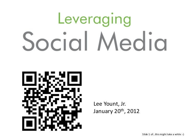 Lee Yount, Jr.January 20th, 2012                     Slide 1 of…this might take a while :-)
