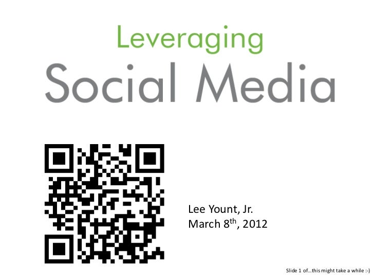 Lee Yount, Jr.March 8th, 2012                  Slide 1 of…this might take a while :-)