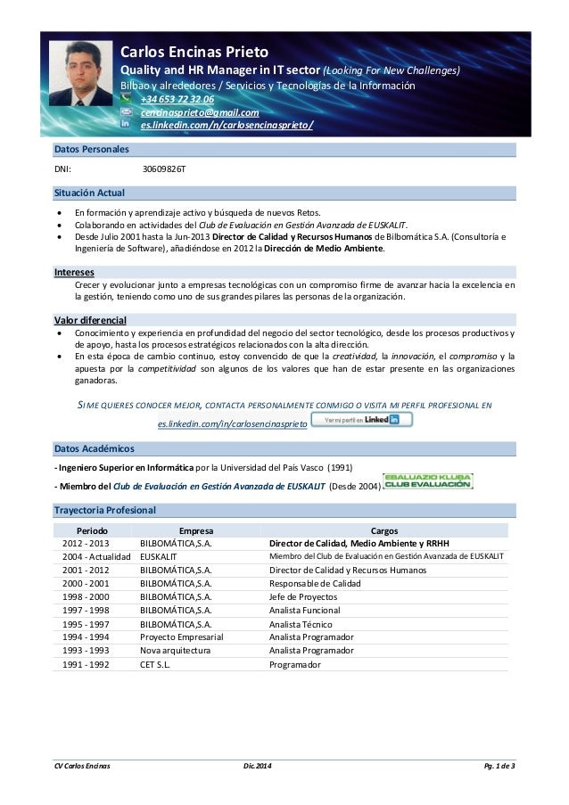 CarlosEncinasPrieto QualityandHRManagerinITsector(LookingForNewChallenges) Bilbaoyalrededores/Servici...
