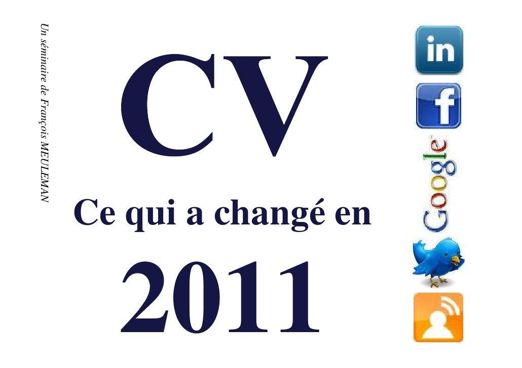 Ce qui a changé en                                                     2011Un séminaire de François MEULEMANUn séminaire d...
