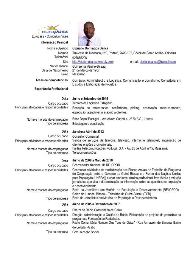 Europass - Curriculum Vitae Informação Pessoal Nome e Apelido Morada Telemóvel Site Nacionalidade Data de Nascimento Sexo ...