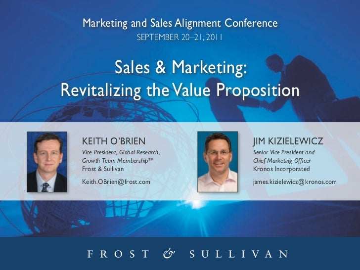 Sales & Marketing Revitalizing the Value Proposition, Keith O'Brien, Frost & Sullivan, Jim Kizielewicz, Kronos