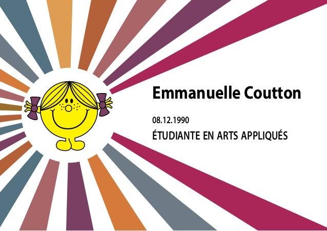 08.12.1990 Emmanuelle Coutton étudiante en arts appliqués