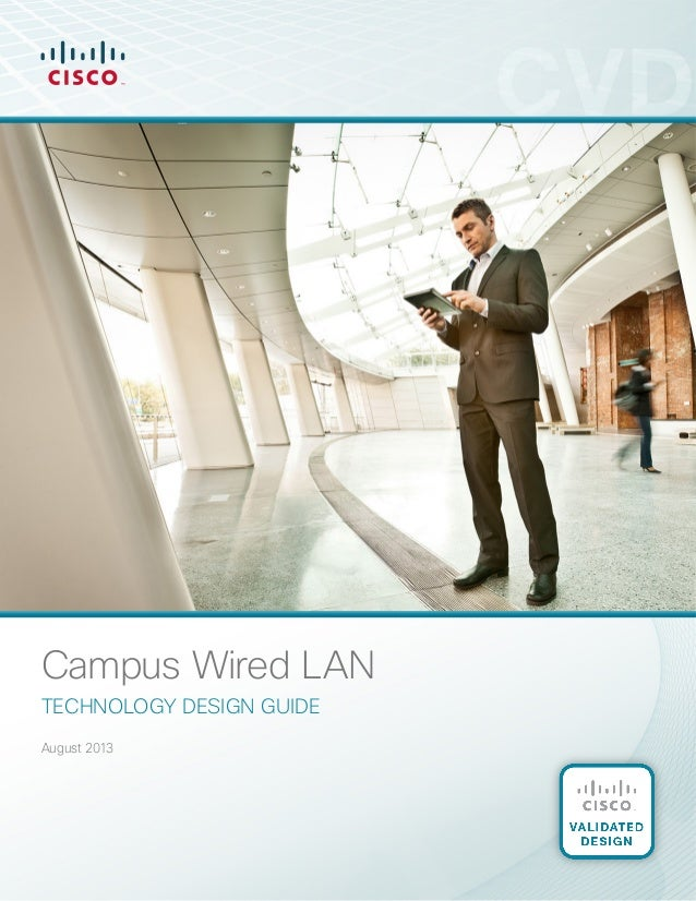 Campus Wired LAN Technology design guide August 2013