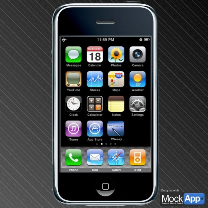CVeasy Home Screen This is a default iPhone home screen to start your demos from. In presentation mode, the red icon acts ...