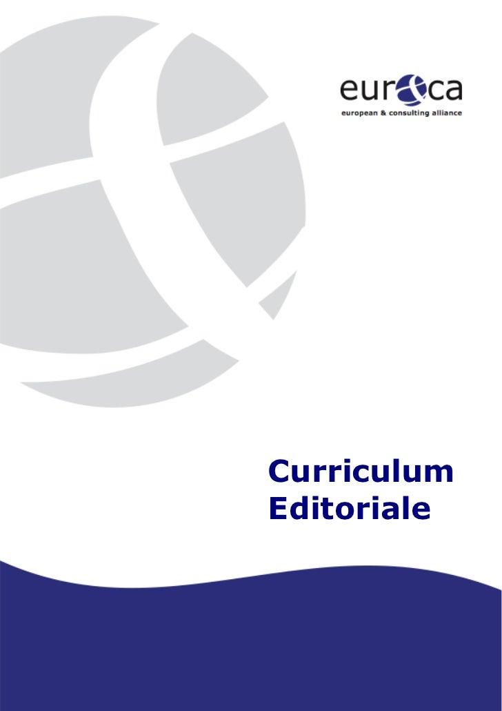 Curriculum    Editoriale1           Sis tema G estione Q ualità              c ertificato UNI E N I SO                    ...