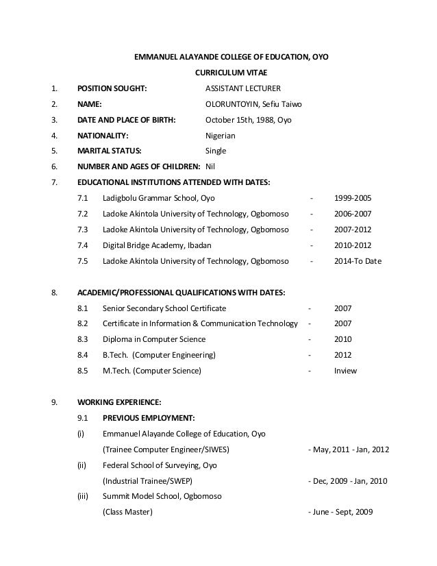 EMMANUEL ALAYANDE COLLEGE OF EDUCATION, OYO                                         CURRICULUM VITAE1.   POSITION SOUGHT: ...