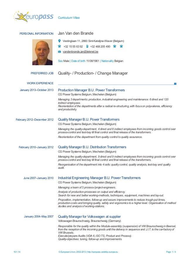 Curriculum Vitae  PERSONAL INFORMATION  Jan Van den Brande Vestinglaan 11, 2860 Sint-Katelijne-Waver (Belgium) +32 15 55 6...