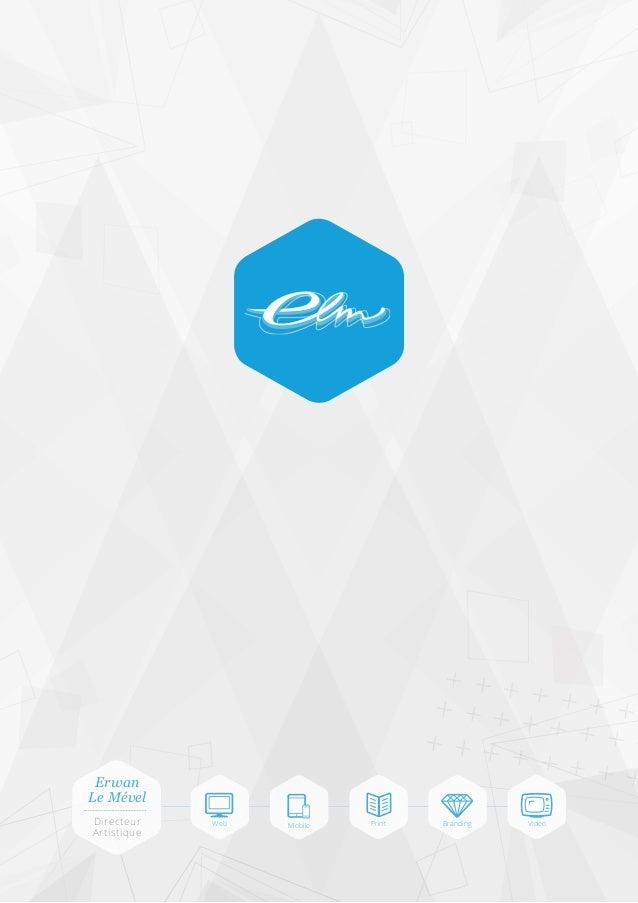 ++++ ++++ +++ ++++ ++++ ++++  Erwan Le Mével Directeur Artistique  Web  Mobile  Print  Branding  Vidéo