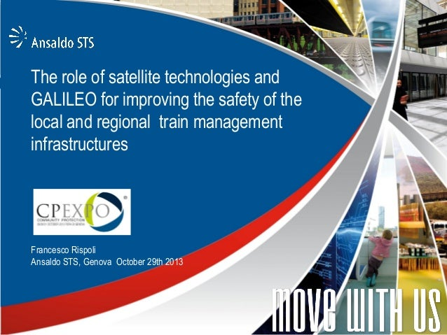 The role of satellite technologies and GALILEO for improving the safety of the local and regional train management infrast...