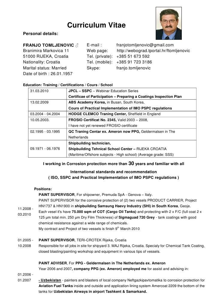 Curriculum Vitae    Personal details:     FRANJO TOMLJENOVIC ♂                     E-mail :           franjotomljenovic@gm...