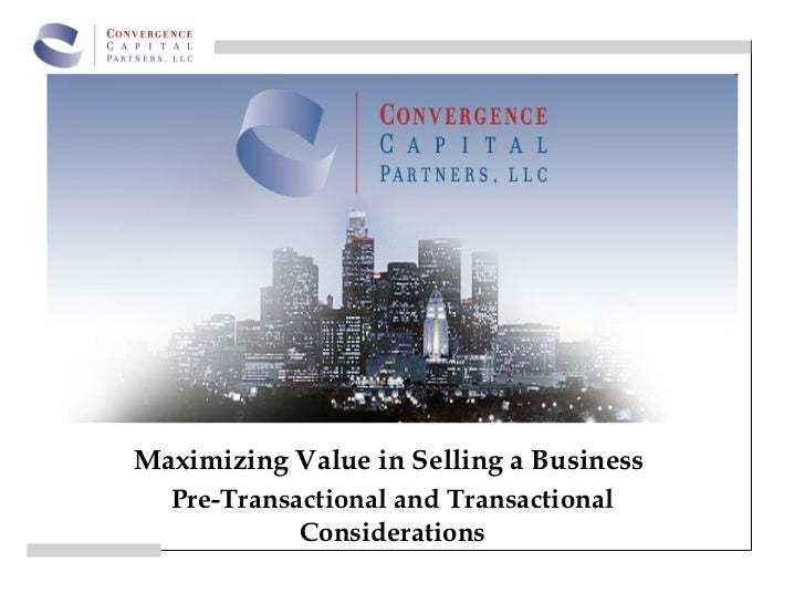 Impact Resource Management            BlissMaximizing Value in Selling a Business  Pre-Transactional and Transactional    ...