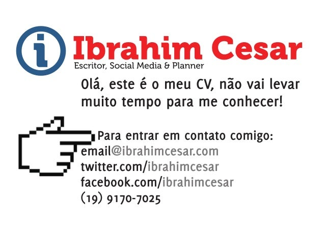 Ibrahim Cesar: Escritor, Social Media, Planner