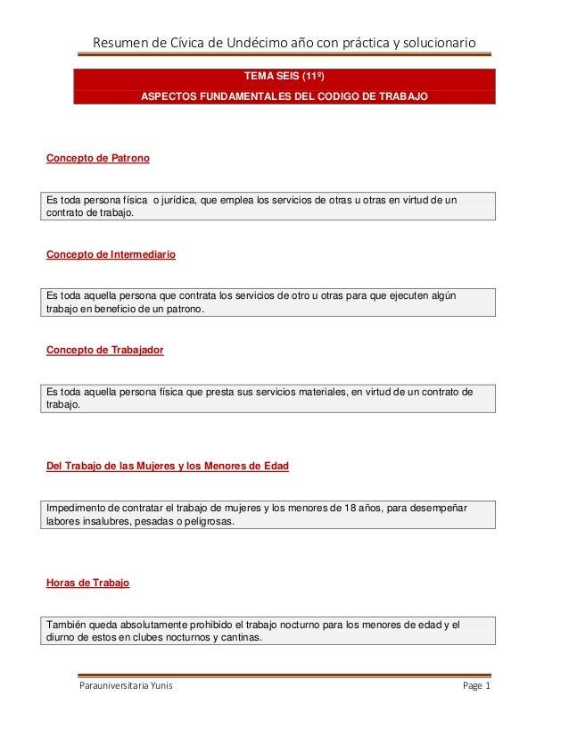 Resumen de Cívica de Undécimo año con práctica y solucionario TEMA SEIS (11º) ASPECTOS FUNDAMENTALES DEL CODIGO DE TRABAJO...