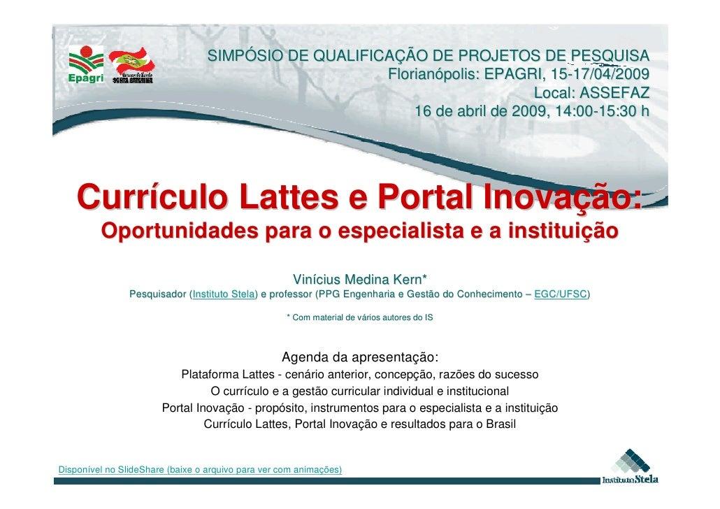 SIMPÓSIO DE QUALIFICAÇÃO DE PROJETOS DE PESQUISA                                                       Florianópolis: EPAG...
