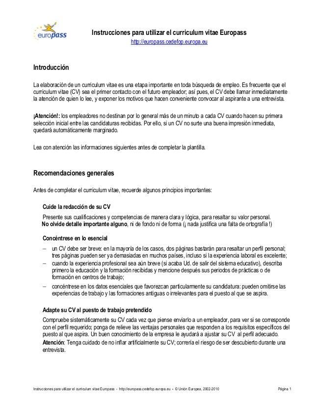 Instrucciones para utilizar el curriculum vitae Europass - http://europass.cedefop.europa.eu - © Unión Europea, 2002-2010 ...