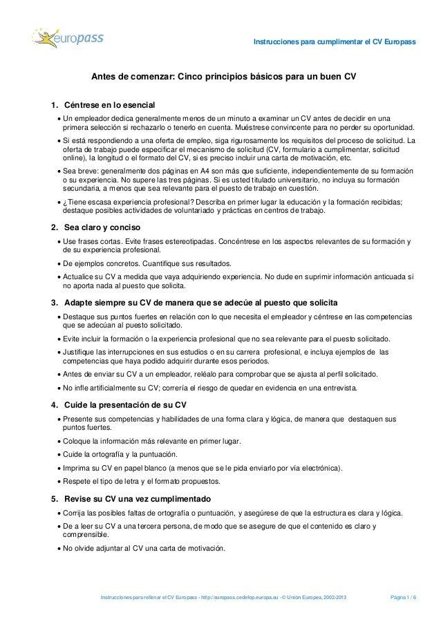 Instrucciones para cumplimentar el CV Europass  Instrucciones para rellenar el CV Europass - http://europass.cedefop.europ...