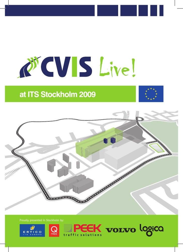 CVIS Live! at ITS WC 2009