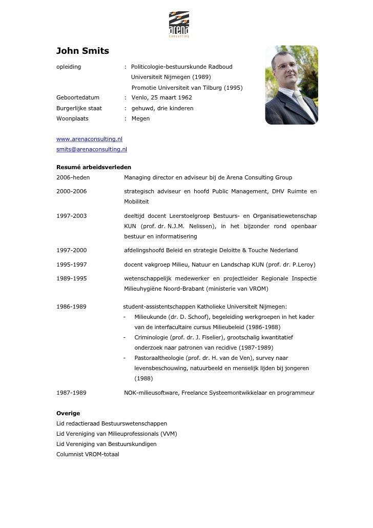 John Smitsopleiding                : Politicologie-bestuurskunde Radboud                             Universiteit Nijmegen...