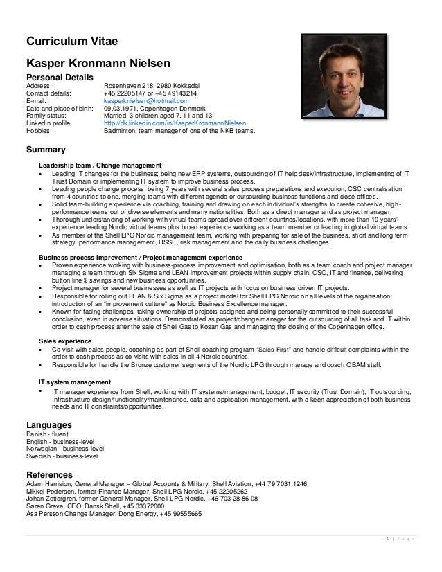 Curriculum VitaeKasper Kronmann NielsenPersonal DetailsAddress:                   Rosenhaven 218, 2980 KokkedalContact det...