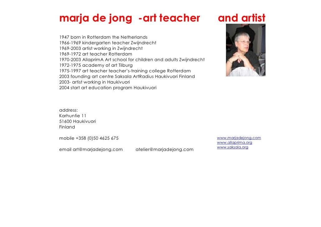 marja de jong -art teacher                                           and artist 1947 born in Rotterdam the Netherlands 196...