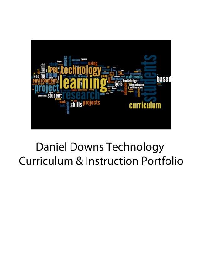 Daniel Downs Technology Curriculum & Instruction Portfolio 2013