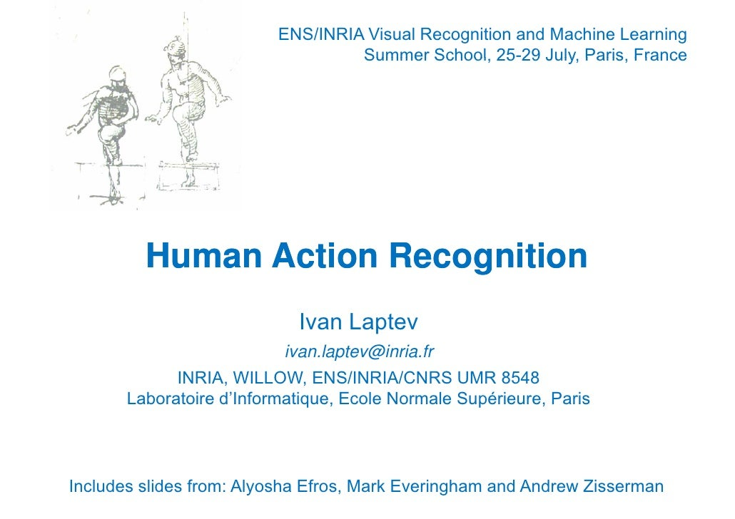 ENS/INRIA Visual Recognition and Machine Learning                                   Summer School 25-29 July, Paris France...