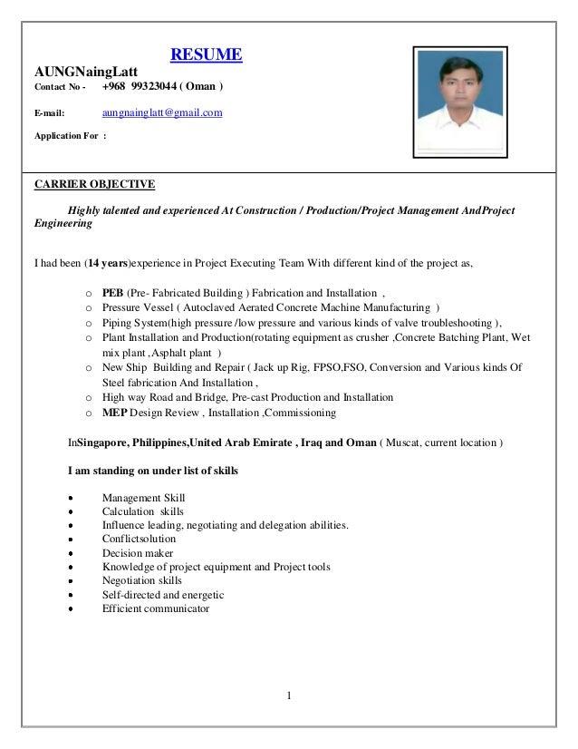 1RESUMEAUNGNaingLattContact No - +968 99323044 ( Oman )E-mail ...