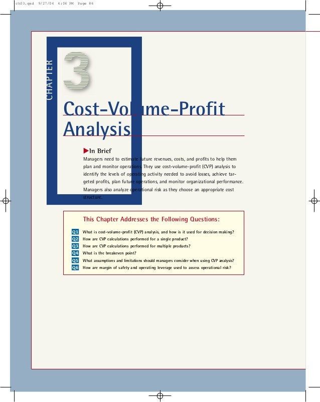 CHAPTERCost-Volume-ProfitAnalysis᭤In BriefManagers need to estimate future revenues, costs, and profits to help themplan ...
