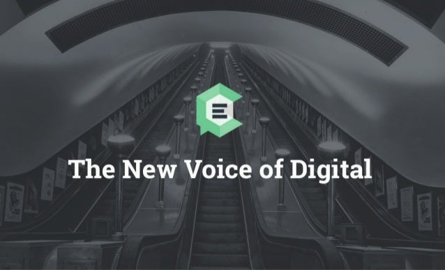 The New Voice of Digital