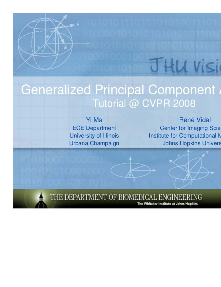 Generalized Principal Component Analysis                 Tutorial @ CVPR 2008              Yi Ma                        Re...