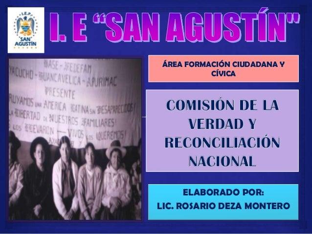 ELABORADO POR: LIC. ROSARIO DEZA MONTERO ÁREA FORMACIÓN CIUDADANA Y CÍVICA