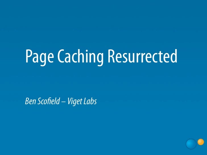Page Caching Resurrected