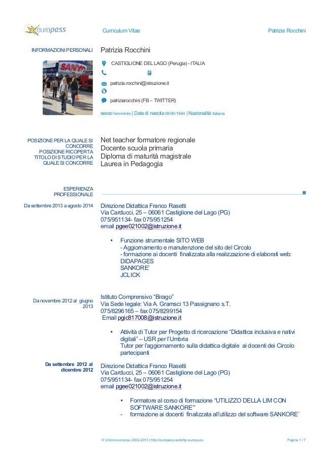 Curriculum Vitae  INFORMAZIONI PERSONALI  Patrizia Rocchini  Patrizia Rocchini CASTIGLIONE DEL LAGO (Perugia) - ITALIA  pa...
