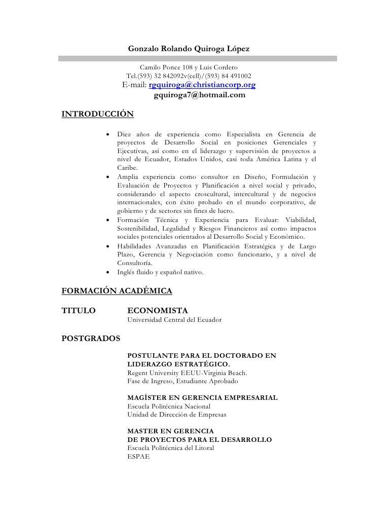 Gonzalo Rolando Quiroga López                    Camilo Ponce 108 y Luis Cordero               Tel.(593) 32 842092v(cell)/...
