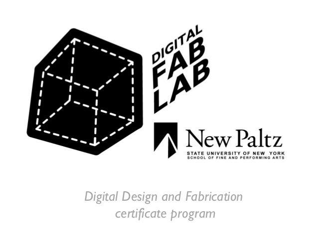 Digital Design and Fabrication certificate program