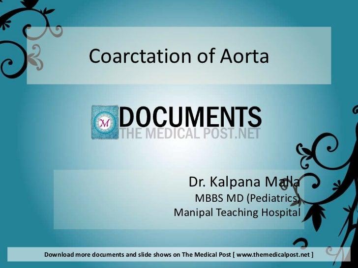 Coarctation of Aorta                                             Dr. Kalpana Malla                                        ...