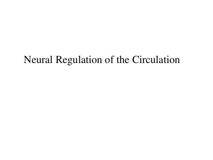 Neural Regulation of the Circulation