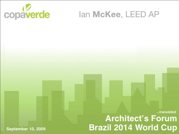 Ian McKee, LEED AP                                            ...translated                             Architect's Forum ...