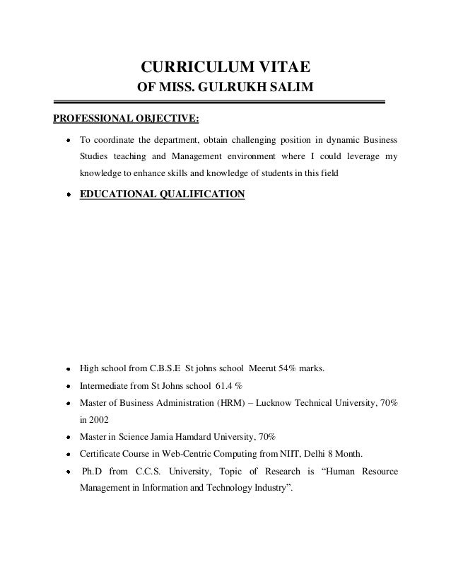 CURRICULUM VITAE OF MISS. GULRUKH SALIM PROFESSIONAL OBJECTIVE: To coordinate the department, obtain challenging position ...