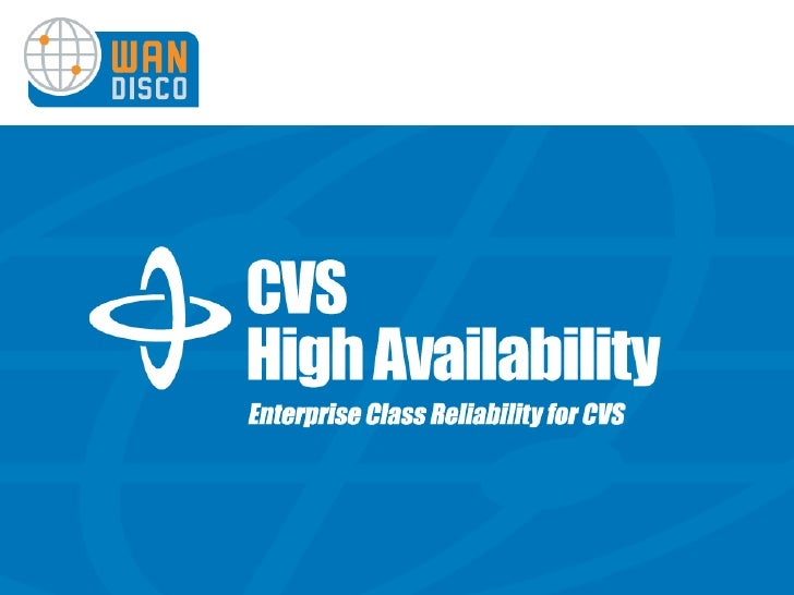 WANdisco's CVS High Availability