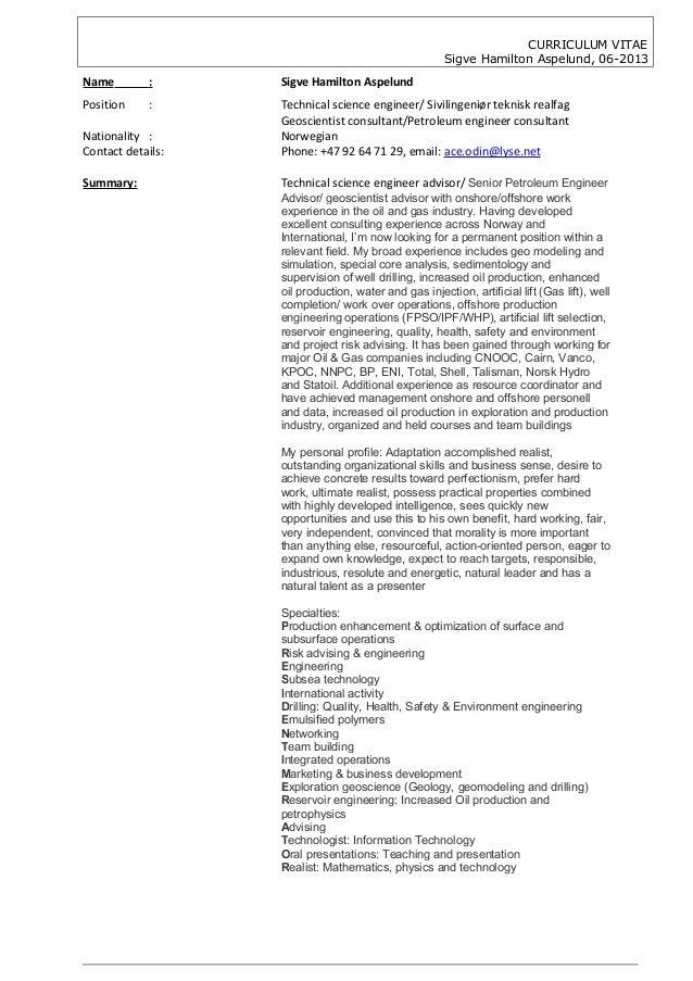 CURRICULUM VITAESigve Hamilton Aspelund, 06-2013Name : Sigve Hamilton AspelundPosition : Technical science engineer/ Sivil...