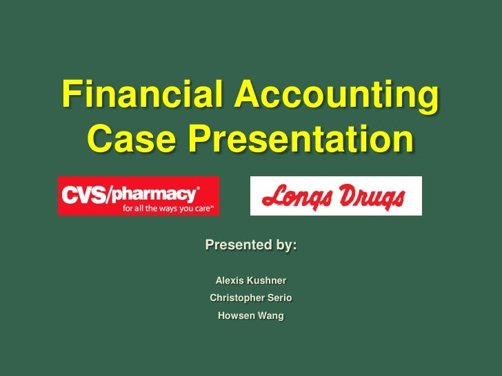 CVS & Longs Drugs - Accounting Reporting