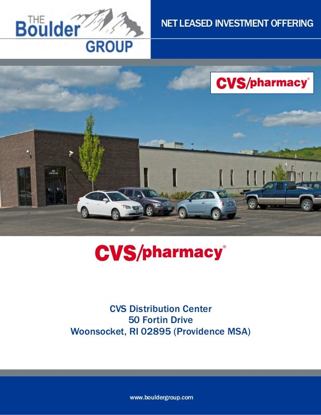 NET LEASED INVESTMENT OFFERINGwww.bouldergroup.comCVS Distribution Center50 Fortin DriveWoonsocket, RI 02895 (Providence M...